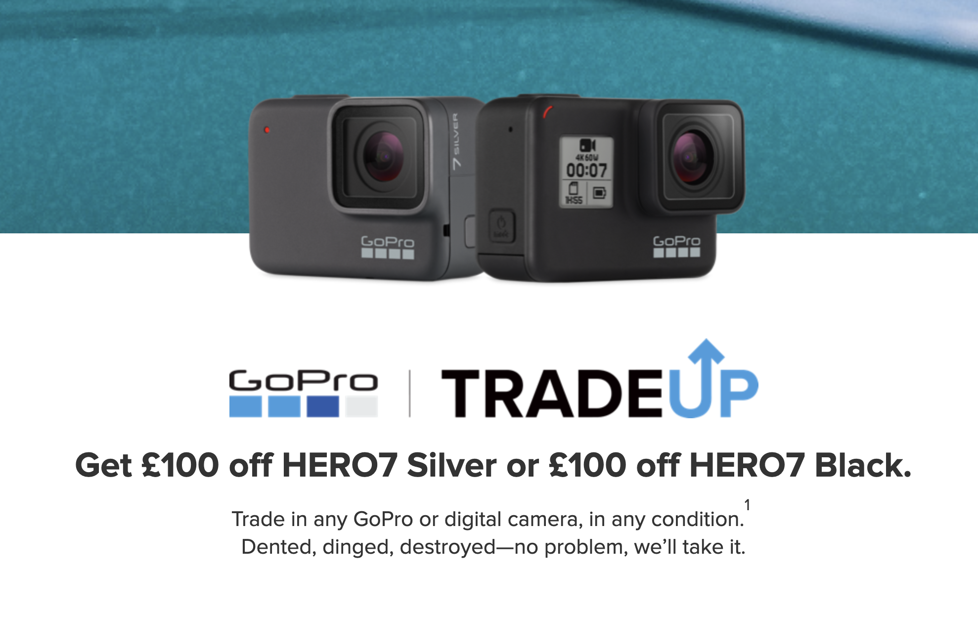 GoPro Get £100 off HERO7 Silver or HERO7 BlackWith Trade In